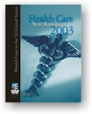Health Care State Rankings 2003
